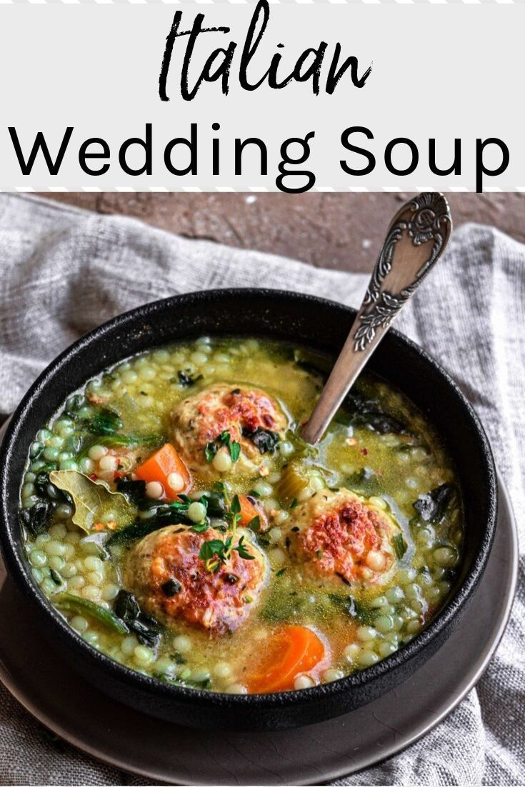Italian Wedding Soup with Chicken Meatballs Easy Chicken