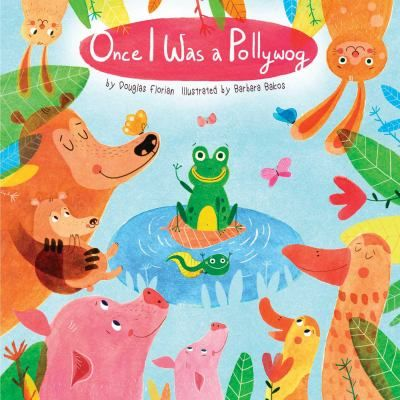 Once I Was a Pollywog by Douglas Florian. Baby animals share what they grow up to be, from tadpoles and piglets to cubs and leverets.-- Source other than Library of Congress. #book #babies #infants #baby #reading #literacy