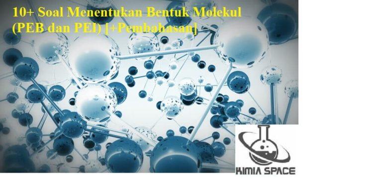 10 Soal Menentukan Bentuk Molekul Peb Dan Pei Pembahasan Bentuk Warna Koral Tabel Periodik