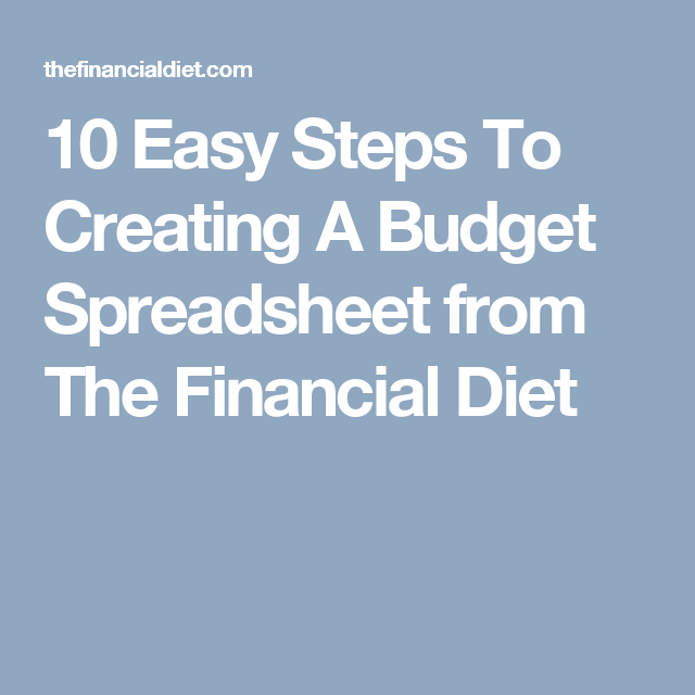 10 easy steps to creating a budget spreadsheet from the financial