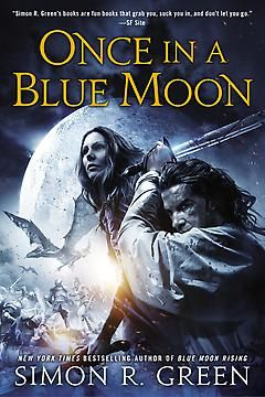 Once In a Blue Moon : Simon R. Green   Paperback   9780451414663   Bookish.com