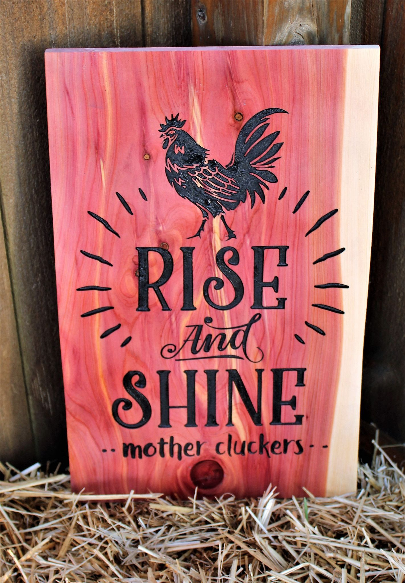 Rise and shine sign, Mother Cluckers Sign, Engraved wood sign ...