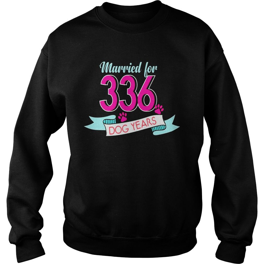 Married For 336 Dog Years 48th Wedding Anniversary Funny Tee Gift Ideas Por