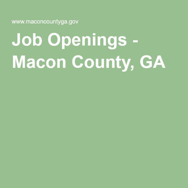Job Openings Macon County Ga Job Opening Job Jobs Hiring