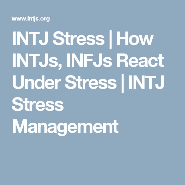 Intj stress management