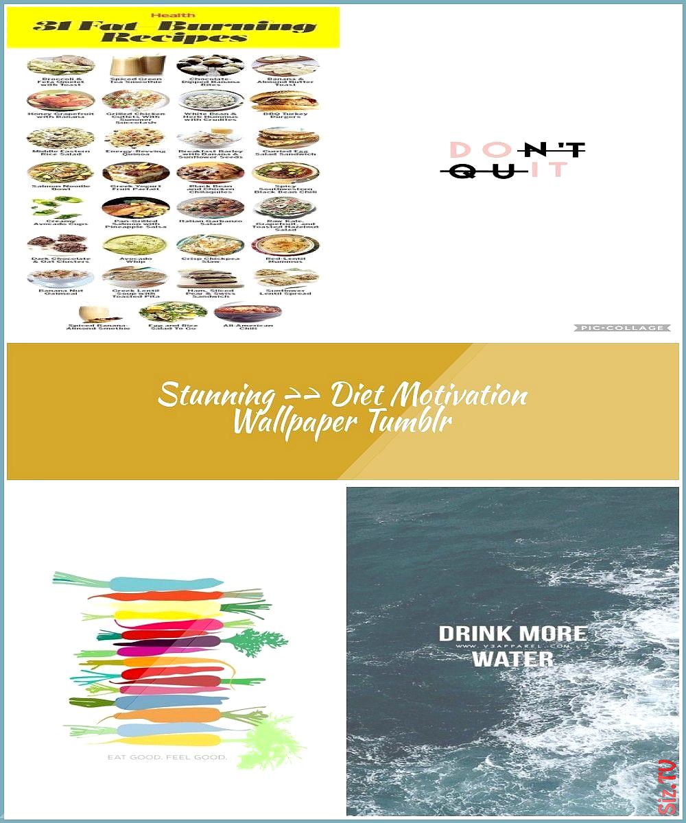 Stunning  Diet Motivation Wallpaper Tumblr  Di Stunning  Diet Motivation Wallpaper Tumblr  Di Diet M...