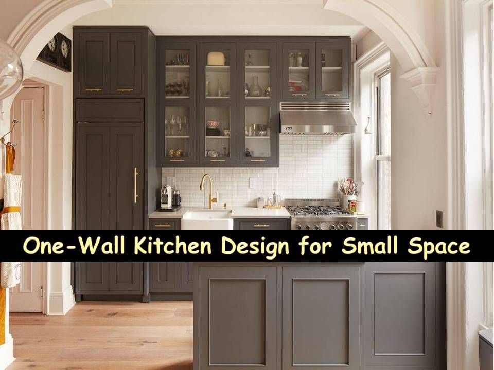 One Wall Kitchen Design For Small Space One Wall Kitchen