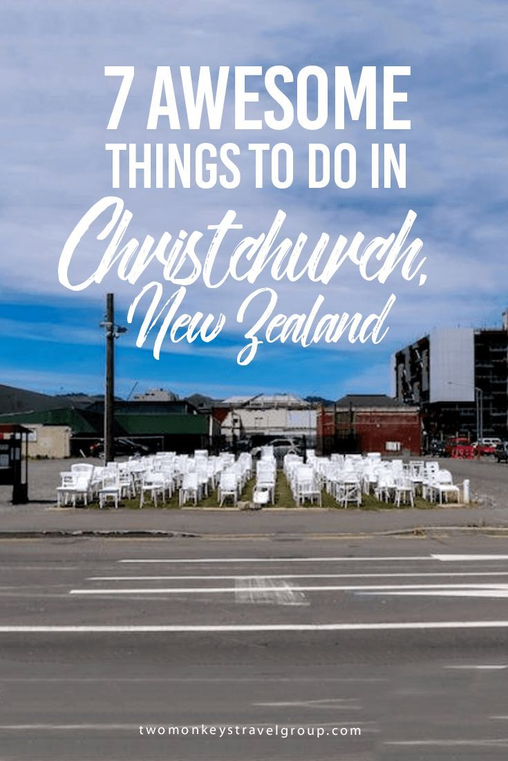 Christchurch New Zealand 7 Awesome Things To Do Why Should