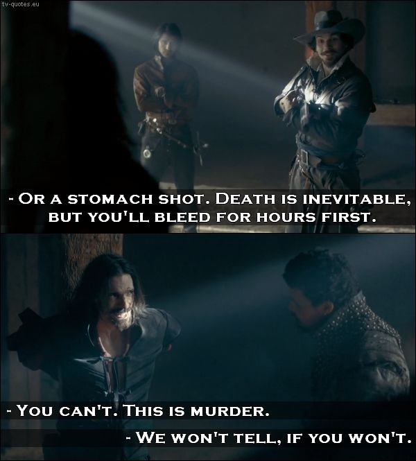 The Musketeers Quote We Won T Tell If You Won T Musketeers