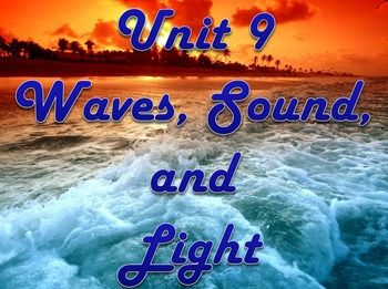 Physical Science: Unit 9 Waves, Sound, and Light | Colors ...