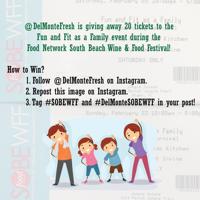 Win tickets to @Food Network Fun & Fit Family event! Just follow the instructions on this image! Families of 3-5 will win. Post by Wednesday the 19th. Winners will be contacted Thursday the 20th. #SOBEWFF #DelMonteSOBEWFF #win #Miami