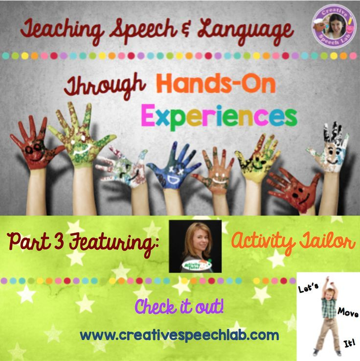 Teaching Speech And Language Through Hands-On Experiences