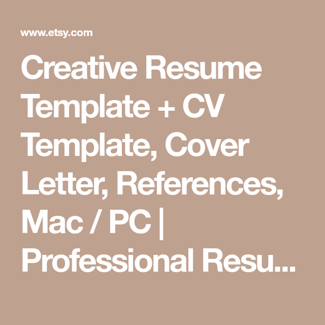 Creative Resume Template  Cv Template Cover Letter References