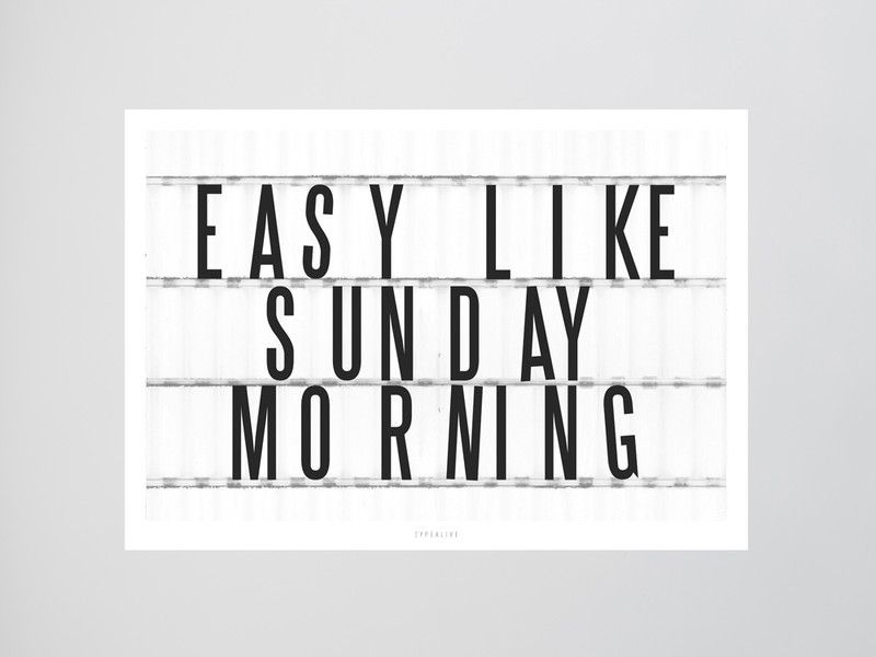 Originaldruck - Kunstdruck Poster / Sunday Morning - ein Designerstück von typealive bei DaWanda