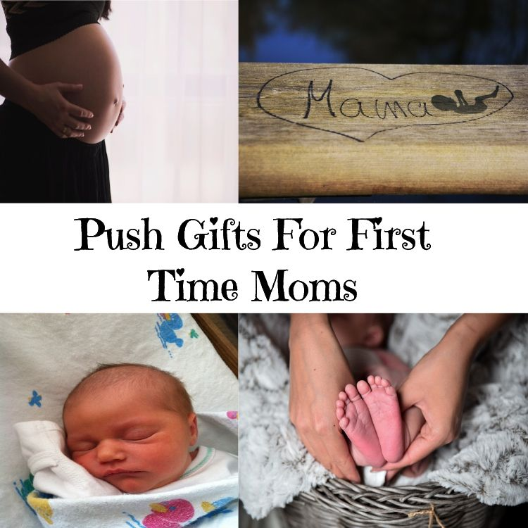 Push gifts for first time moms with images push gifts