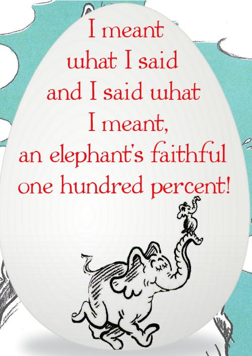 Horton Hatches The Egg Quotes Quotesgram By Quotesgram Horton