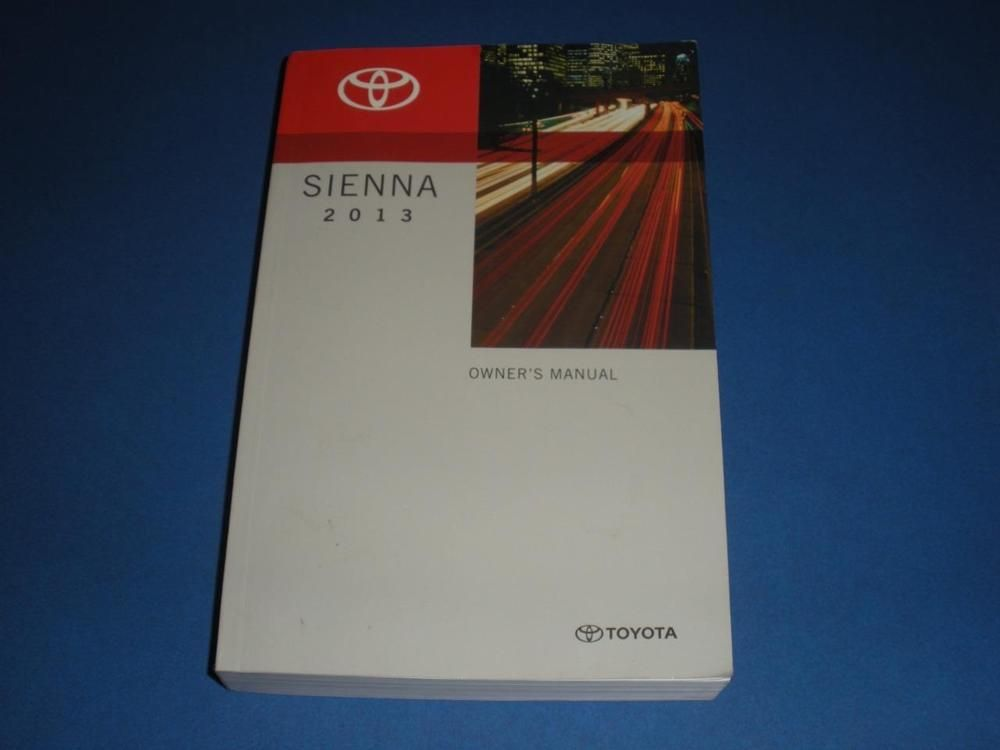 2013 toyota sienna owners manual book guide owners manuals pinterest rh pinterest com owners manual toyota sienna 2013 service manual toyota sienna 2006