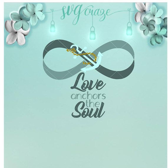 Download Love Anchors The Soul, SVG, Love SVG, Anchor #art #drawing ...