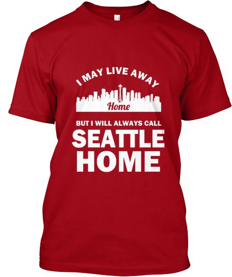 SEATTLE Will Always Be Home