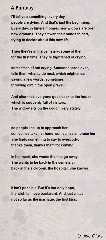 A Fantasy Poem By Louise Gluck Poem Hunter Fantasy Poems Poems Louise Gluck