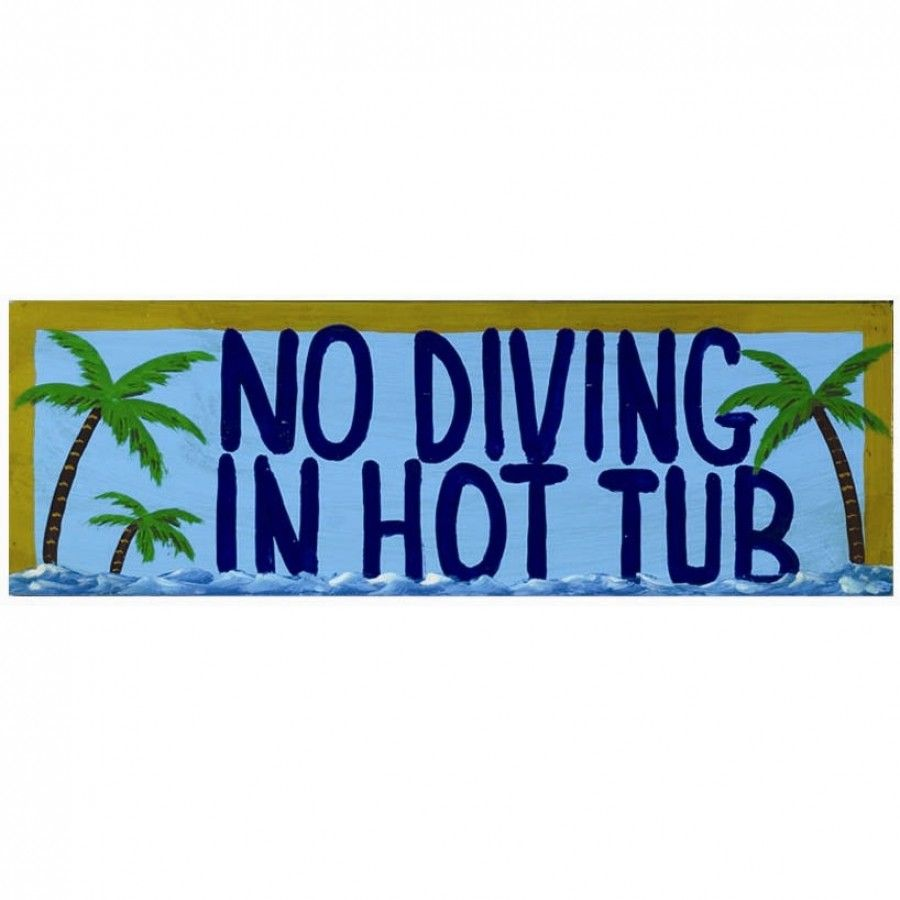 RAM Gameroom No Diving in Hot Tub Wall Sign - ODR229 | Classic Crib ...
