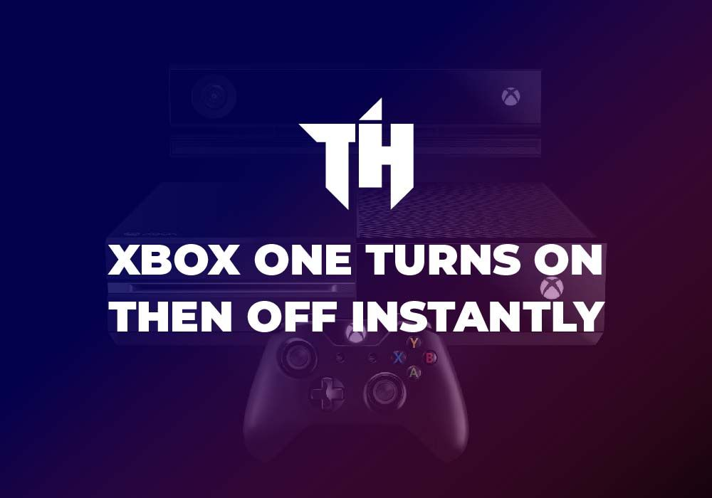 Xbox One Turns On Then Off Instantly In 2021 Turns On Xbox One Turn Ons