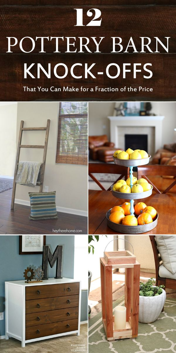 12 Pottery Barn Knock Offs That You Can, Pottery Barn Knock Off Furniture