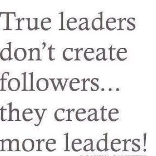 Leader Quotes Unique True Leaders Don't Create Followersthey Create More Leaders . Inspiration Design