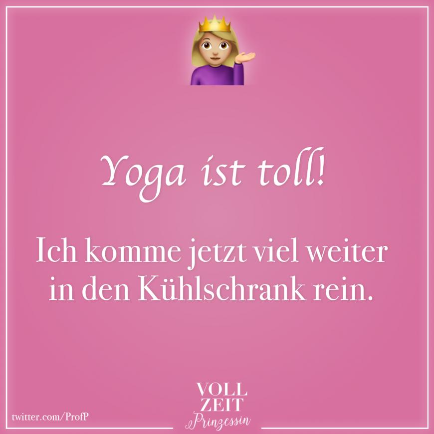 Yoga Ist Toll Ich Komme Jetzt Viel Weiter In Den Kuhlschrank Rein Visual Statements Visual Statements Sportzitate Yoga Spruche