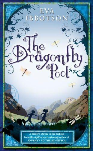 The Dragonfly Pool   Eva Ibbotson