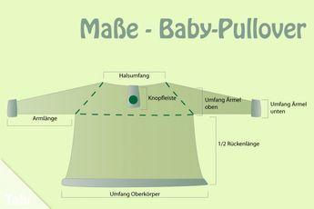 Stricken Sie niedlichen Babypullover – Anleitung für Größen 56-86: Maß für …  – Stricken