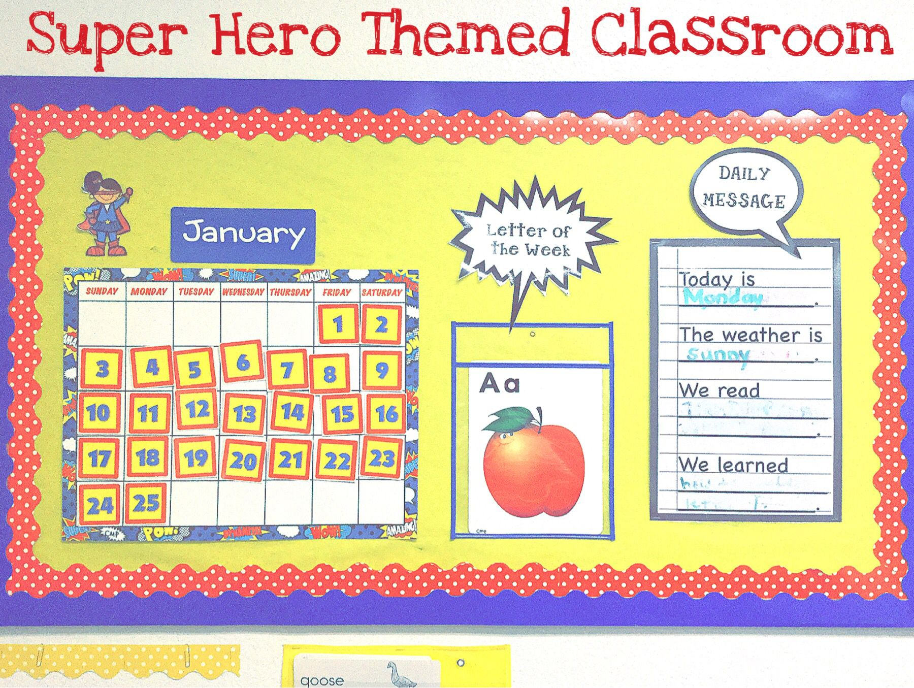 Create a super hero themed classroom for a fun and exciting environment.