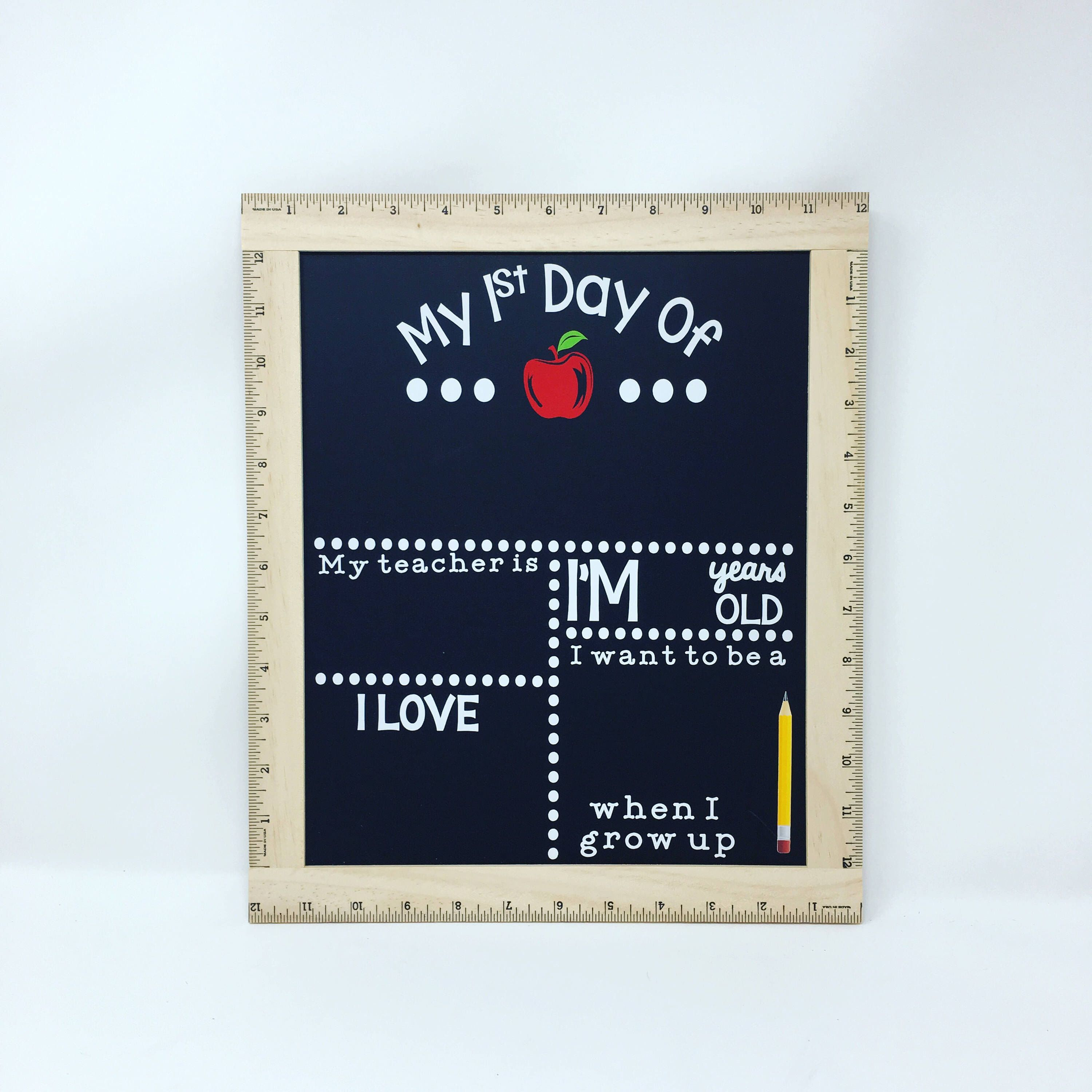 My First Day Of School Reusable Chalkboard Sign and Ruler Frame, Reusable First Day of School Chalkboard sign