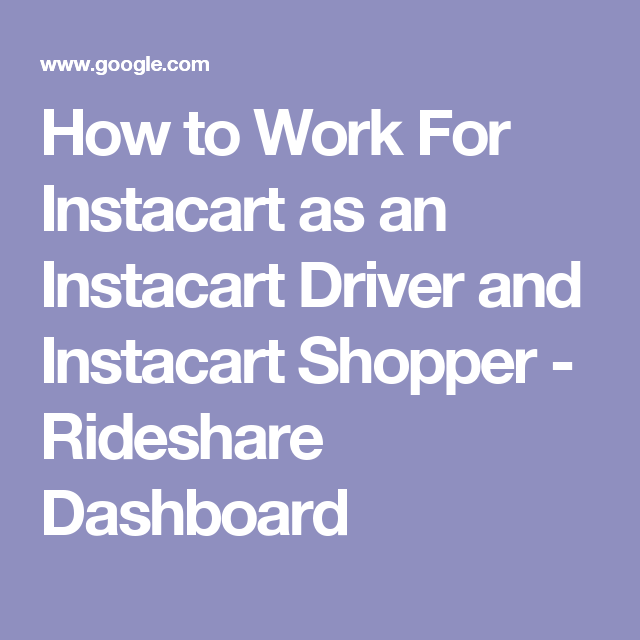 How to Work For Instacart as an Instacart Driver and
