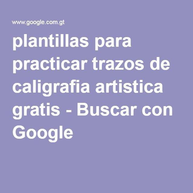 plantillas para practicar trazos de caligrafia artistica gratis - Buscar con Google