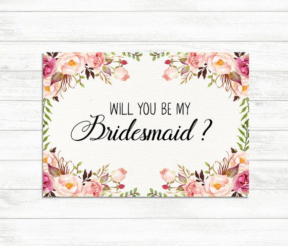 Will You Be My Bridesmaid card, Floral Rustic Bridesmaid card - invitation letter for home party