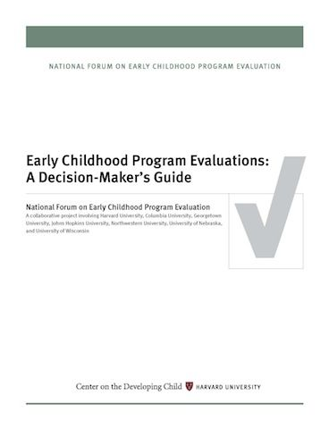 Early Childhood Program Evaluation A Decision MakerS Guide