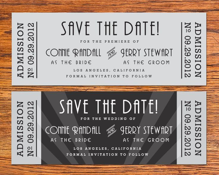 DIY Old Hollywood Movie Ticket Save the Date Card $1500, via - invitations that look like concert tickets