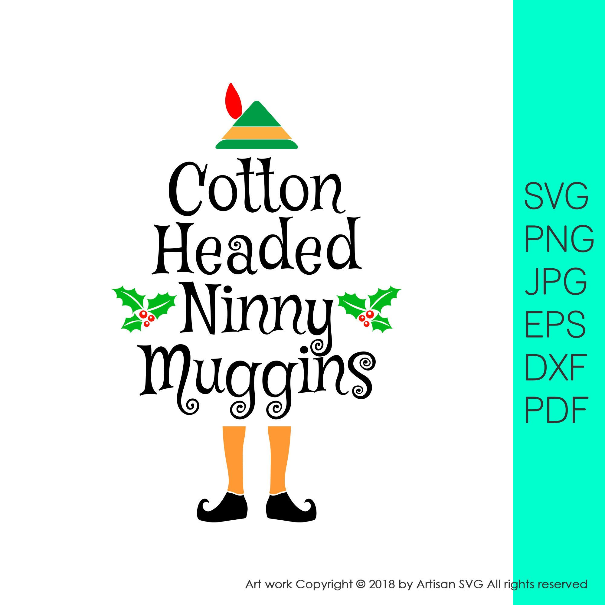 cotton headed ninny muggins svg , buddy the elf ,Christmas
