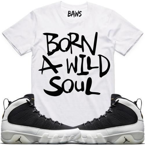 e9809a37036f0b BAWS WILD White Sneaker Tees Shirt - Jordan 9 City of Flight