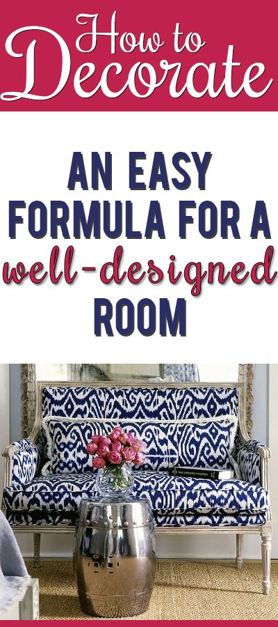 an actual formula you can follow to create a well designed room