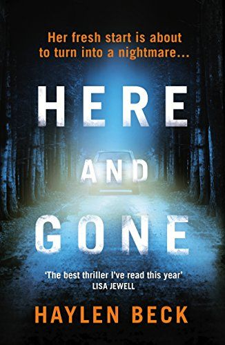 Here and Gone by [Beck, Haylen] | Books | Thriller books