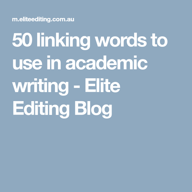 words to use in academic writing