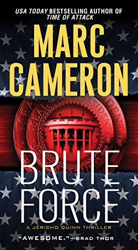 Brute Force Jericho Quinn Thriller Book 6 By Cameron Marc Thriller Books Thriller Quinn