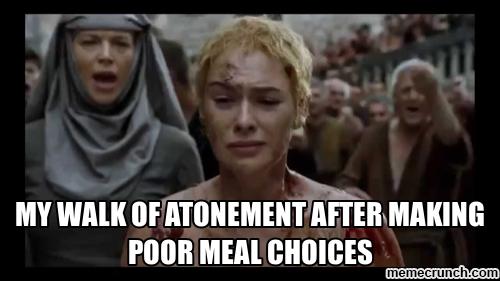 GoT Meme Walk of shame after meals Walk of shame, Shame