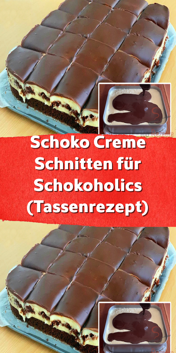 Schoko Creme Schnitten für Schokoholics (Tassenrezept) #essenundtrinken