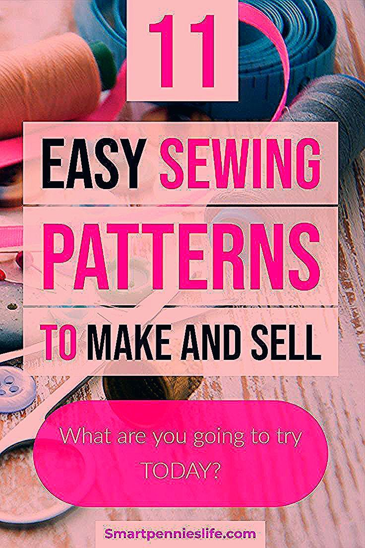 11 Easy FREE patterns to make and sell Tutorials using fabric scraps for easy projects to sell