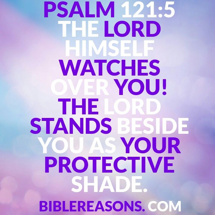Divine protection encouraging bible quotes psalm 121