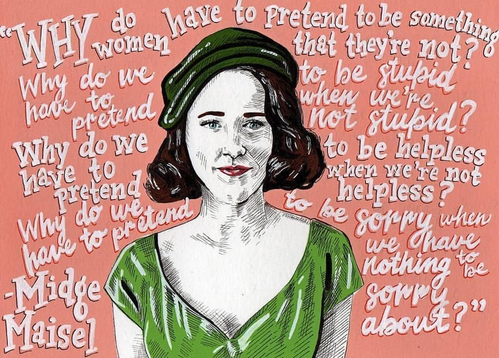 My Favorite Quotes By Tara Winkler: Amy Sherman Palladino The Marvelous Mrs. Maisel On