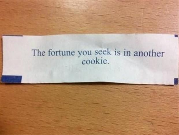 Image result for terrible fortune cookies